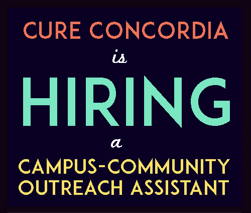 cure concordia is hiring a campus-community outreach assistant